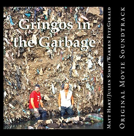 Gringos in the Garbage CD Cover